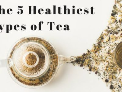 The 5 Healthiest Types of Tea You Should Be Drinking